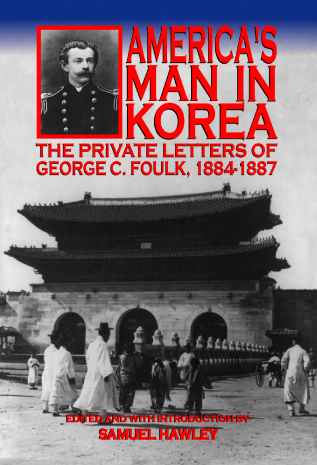 george foulk america's man in korea